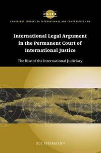 International Legal Argument in the Permanent Court of International Justice