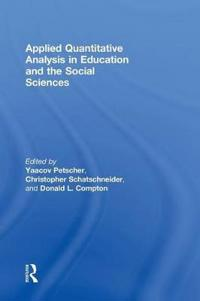 Applied Quantitative Analysis in Education and the Social Sciences
