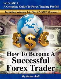 How to be successful in trading forex