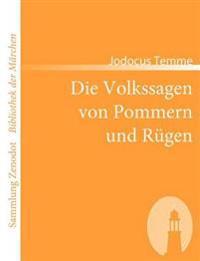 Die Volkssagen Von Pommern Und R Gen