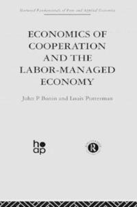 Economics of Cooperation and the Labour-Managed Economy