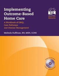 Implementing Outcome-Based Homecare