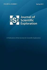 Journal of Scientific Exploration 26: 1 Spring 2012