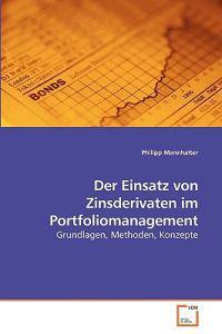 Der Einsatz Von Zinsderivaten Im Portfoliomanagement
