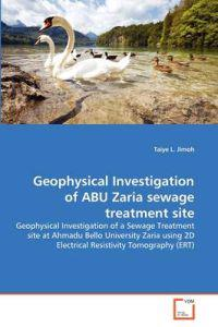 Geophysical Investigation of Abu Zaria Sewage Treatment Site