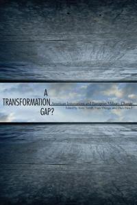 A Transformation Gap?