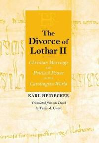 The Divorce of Lothar II