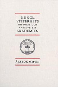 Kungl. Vitterhets historie och antikvitets akademien årsbok. 2008 -  pdf epub