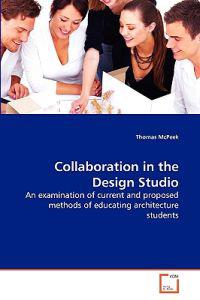 Collaboration in the Design Studio