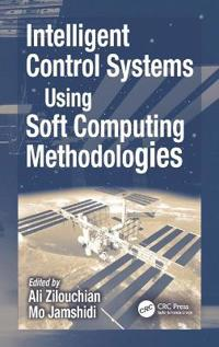 Intelligent Control Systems Using Soft Computing Methodlogies
