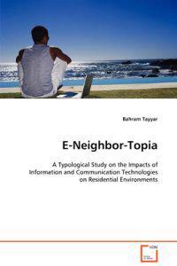 E-neighbor-topia