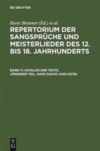 Katalog Der Texte. Jungerer Teil. Hans Sachs (3401-6278)