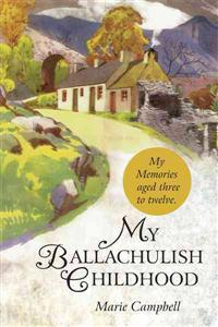 My Ballachulish Childhood