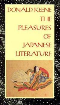 The Pleasures of Japanese Literature