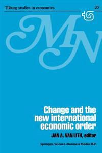 Change and the New International Economic Order