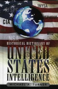 Historical Dictionary of United States Intelligence
