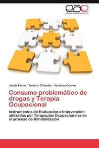 Consumo Problematico de Drogas y Terapia Ocupacional