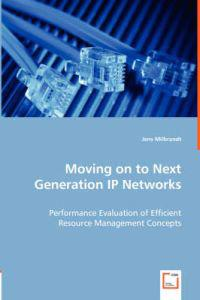 Moving on to Next Generation IP Networks