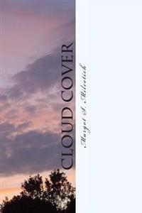 Cloud Cover: A Memoir of Perseverance and Transformation