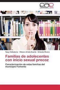 Familias de Adolecentes Con Inicio Sexual Precoz