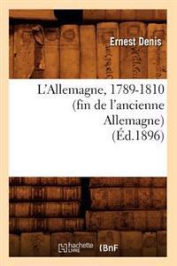 L'Allemagne, 1789-1810 (Fin de L'Ancienne Allemagne) (Ed.1896)
