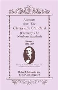 Abstracts from the Clarksville Standard (Formerly the Northern Standard)
