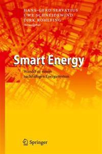 Smart Energy: Wandel Zu Einem Nachhaltigen Energiesystem