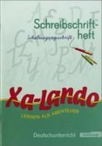 Xa-Lando 1. Neubarbeitung. Schreibschriftheft. Nordrhein-Westfalen.Schulausgangsschrift