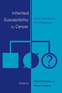 Inherited Susceptibility to Cancer
