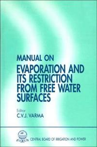 Manual on Evaporation and Its Restriction from Free Water Surfaces