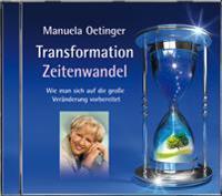 Transformation und Zeitenwandel. Wie man sich auf die große Veränderungen vorbereitet