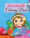 Mermaid Coloring Book for Kids: Cute Coloring And Activity Book | For toddlers, Kids Ages 4-8, boys & girls