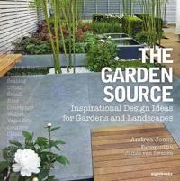 Garden Source: Inspirational Design Ideas for Gardens and Landsca