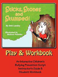 Sticks Stones and Stumped Play and Workbook