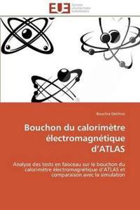 Bouchon Du Calorimetre Electromagnetique D Atlas