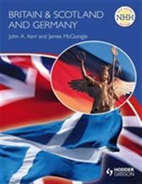 New Higher History: BritainScotland and Germany