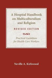 A Hospital Handbook on Multiculturalism and Religion