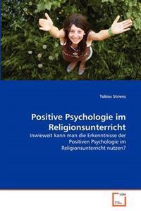 Positive Psychologie Im Religionsunterricht