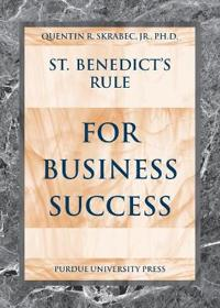 St. Benedict's Rule For Business Success