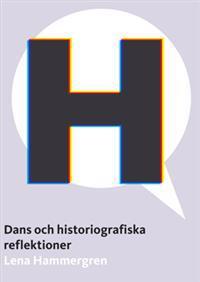 Dans och historiografiska reflektioner