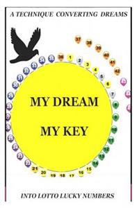 My Dream My Key