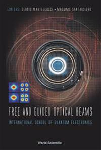 Free And Guided Optical Beams