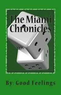 The Miami Chronicles