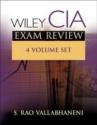 Wiley CIA Exam Review, 3rd Edition, Volumes 1-4 Set, 3rd Edition