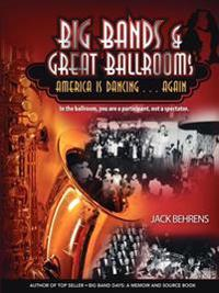 Big Bands and Great Ballrooms