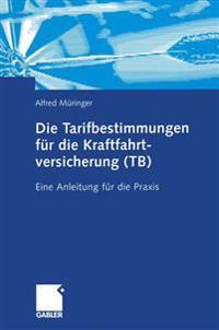 Die Tarifbestimmungen Für Die Kraftfahrtversicherung Tb