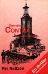 Operation Contra : thriller om en statskupp