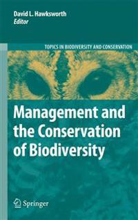 Management and the Conservation of Biodiversity