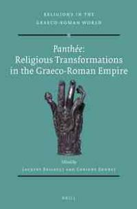 Panthee: Religious Transformations in the Graeco-Roman Empire