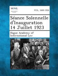 Seance Solennelle D'Inauguration 14 Juillet 1923